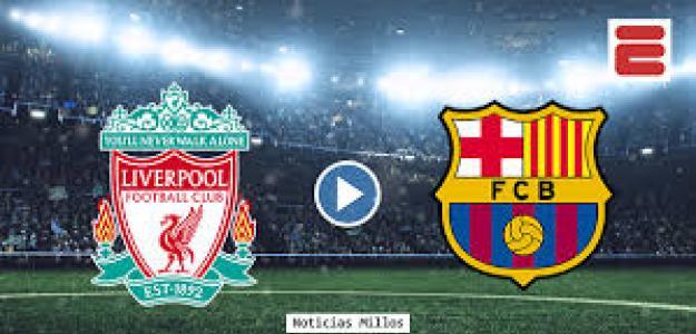 Liverpool y Barcelona, a por un puesto en la final.