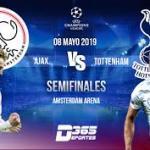 Ajax y Tottenham lucharán por un puesto en la final.
