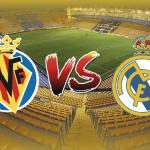 Villarreal-Real Madrid